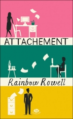 attachement,rainbow rowell,milady romance