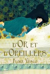 d'or et d'oreillers, Flore Vesco, l'école des loisirs, masse critique babelio, la princesse au petit pois