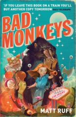 bad monkeys,matt ruff,jane charlotte,a thurdsay next