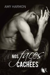 nos faces cachées,amy harmon,r,robbert laffont,collection r