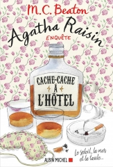 Agatha Raisin, agatha raisin enquête, m. c. beaton, cache-cache à l'hôtel, saga Agatha Raisin, tome 17, cosy mystery, littérature anglaise