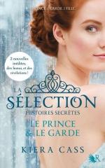 la sélection; histoires secrètes,kiera cass,le prince,le garde